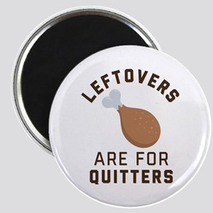 Leftovers are for Quitters Emoji Magnet