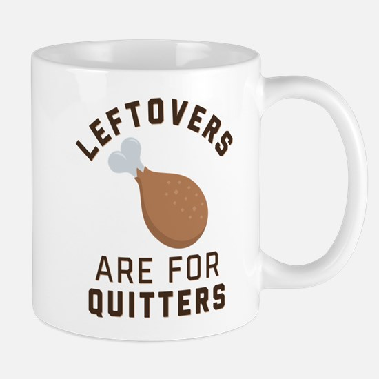 Leftovers are for Quitters Emoji Mug