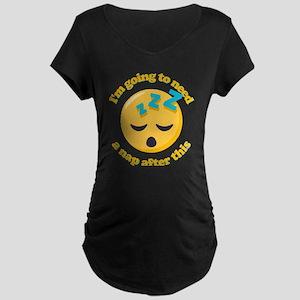 Need a Nap Emoji Maternity Dark T-Shirt
