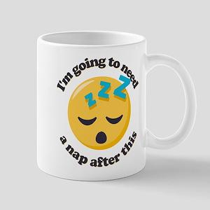 Need a Nap Emoji 11 oz Ceramic Mug