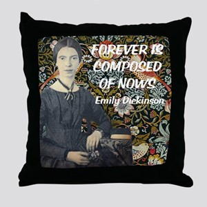 Forever is composed of nows Throw Pillow