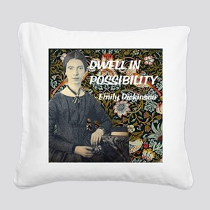 Dwell in Possibility Square Canvas Pillow