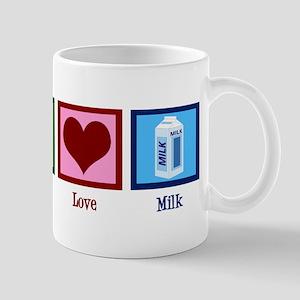 Peace Love Milk Mug