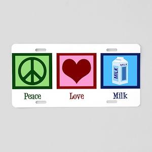 Peace Love Milk Aluminum License Plate