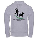 Take your walk for a dog Hoodie