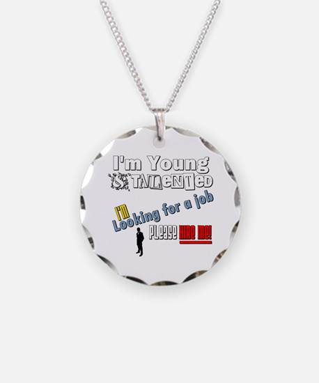 I'm Young & Talented, Hire M Necklace