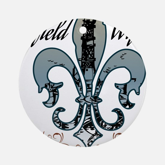 oilfield wife.png Ornament (Round)