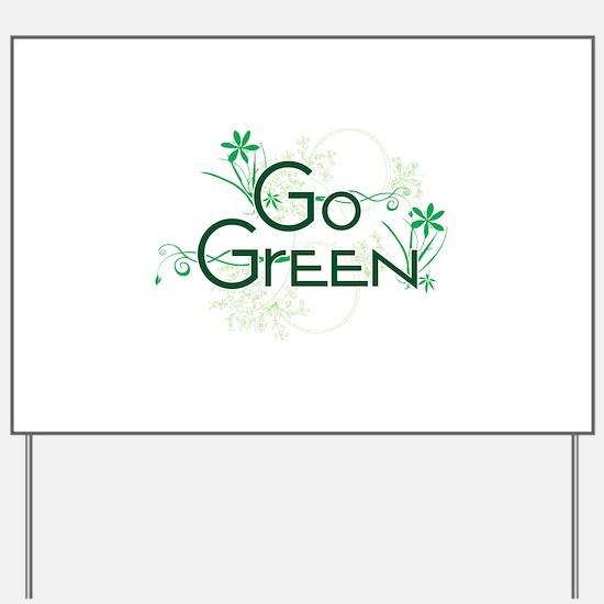Go Green Design Yard Sign