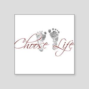 """choos life Square Sticker 3"""" x 3"""""""