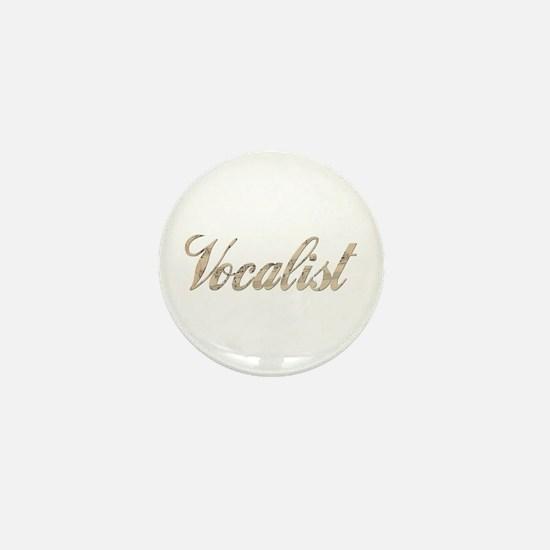 Vocalist Mini Button