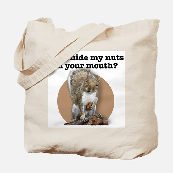 Can I Hide My Nuts... Tote Bag
