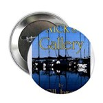 """Nick's Gallery 2.25"""" Button (10 pack)"""
