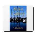 Nick's Gallery Mousepad