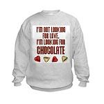 Looking for Chocolate Kids Sweatshirt