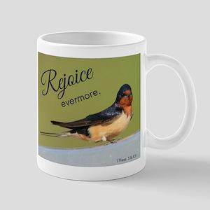 Rejoice evermore barn swallow Mugs