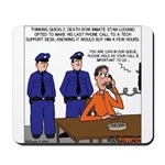Death Row Tech Support Mousepad