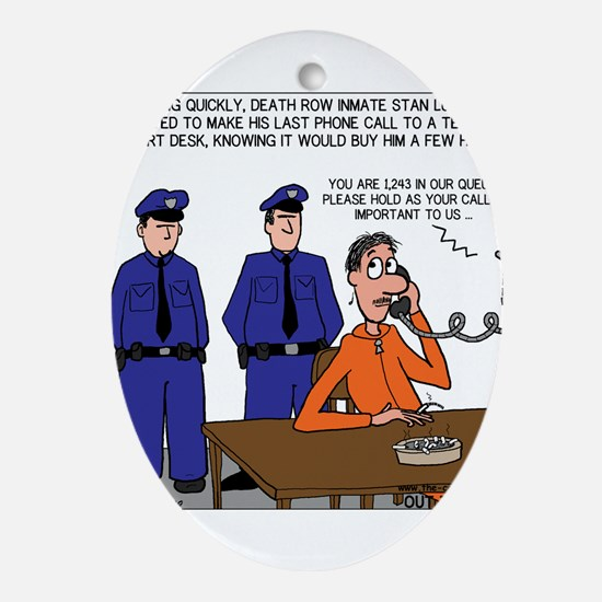 Death Row Tech Support Ornament (Oval)