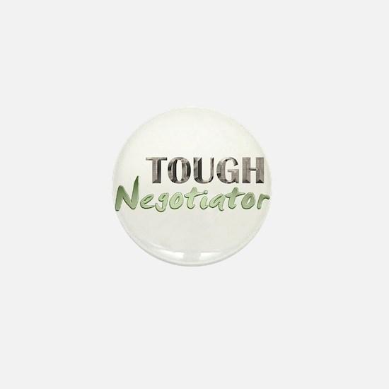 Tough Negotiator Mini Button
