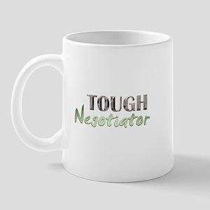 Tough Negotiator Mug
