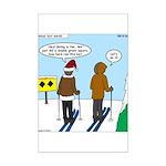 Idiot Skiers Mini Poster Print