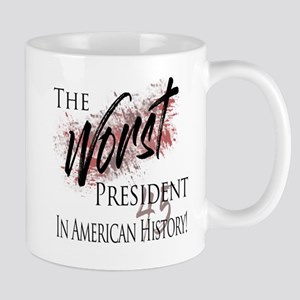 Worst President in American History Mugs