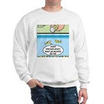 The Joys of Fish Food Sweatshirt