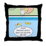 The Joys of Fish Food Throw Pillow
