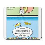 The Joys of Fish Food Mousepad