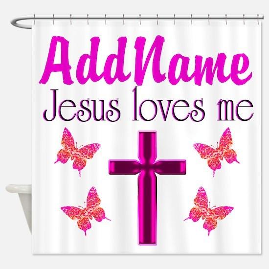 JESUS LOVES ME Shower Curtain
