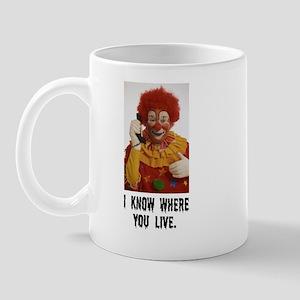 Clowns Know Where You Live Mug