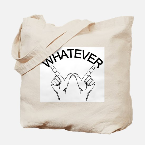 Whatever ... Hand gesture Tote Bag