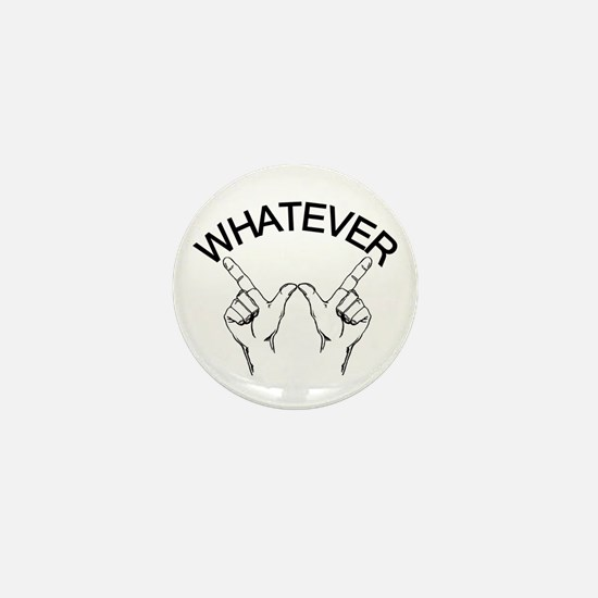 Whatever ... Hand gesture Mini Button