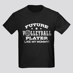 Future Volleyball Player Like My Mommy Kids Dark T