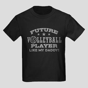 Future Volleyball Player Like My Daddy Kids Dark T