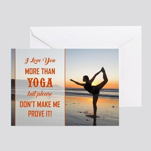 I LOVE YOU MORE... Greeting Card