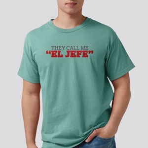 They Call Me El Jefe T-Shirt