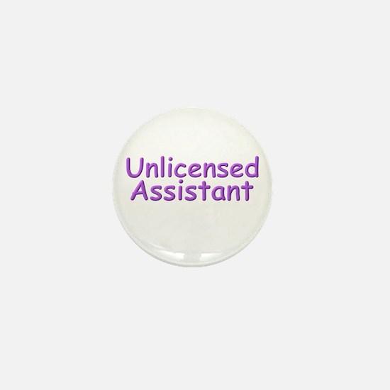 Unlicensed Assistant Mini Button