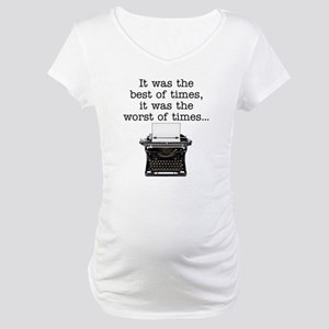 Best of times - Maternity T-Shirt