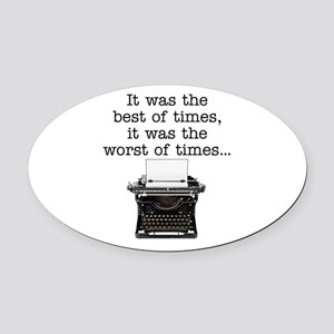 Best of times - Oval Car Magnet