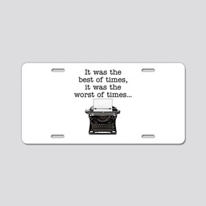 Best of times - Aluminum License Plate