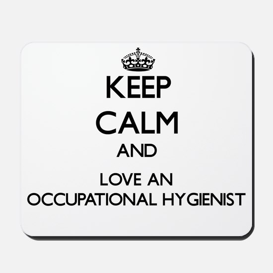 Keep Calm and Love an Occupational Hygienist Mouse