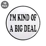 I'm Kind Of A Big Deal Funny 3.5