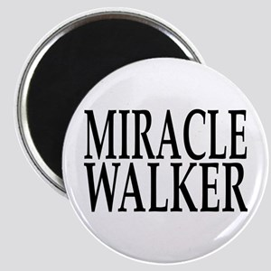 Miracle Walker Magnet