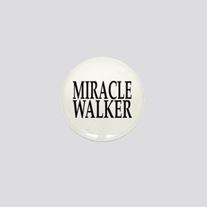 Miracle Walker Mini Button