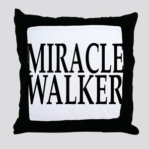 Miracle Walker Throw Pillow