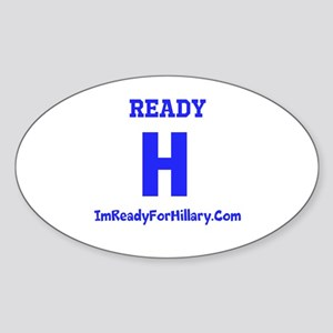 I'm Ready For Hillary Sticker (Oval)