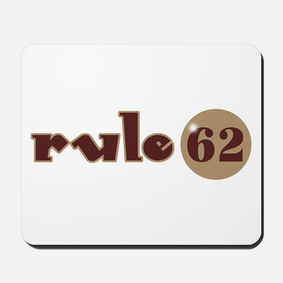 Rule 62 AA Slogan Mousepad