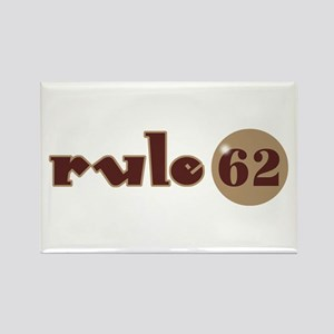 Rule 62 AA Slogan Rectangle Magnet