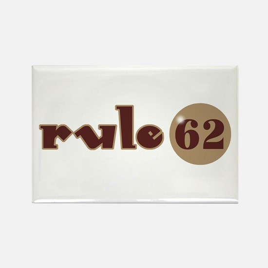 Rule 62 AA Slogan Rectangle Magnet