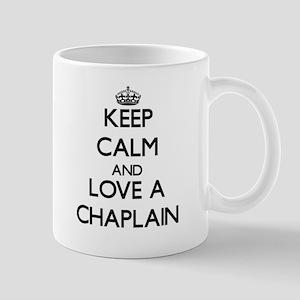 Keep Calm and Love a Chaplain Mugs